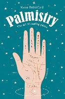 Palmistry Power: The art of reading...