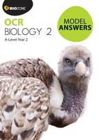 OCR Biology 2: A-Level Year 2 Model...