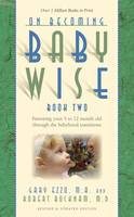 On Becoming Babywise: Parenting Your...