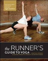 The Runner's Guide to Yoga: A...