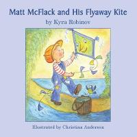 Matt McFlack and His Flyaway Kite