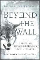 Beyond the Wall: Exploring George R....