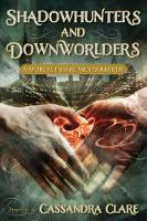 Shadowhunters and Downworlders: A...