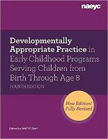 Developmentally Appropriate Practice...