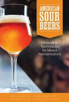 American Sour Beers: Innovative...
