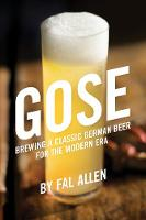 Gose: Brewing a Classic German Beer...