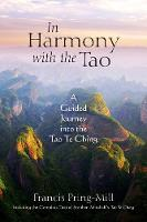 In Harmony with the Tao: A Guided...