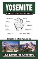 Yosemite: The Complete Guide: ...