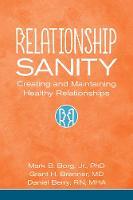 Relationship Sanity: Creating and...