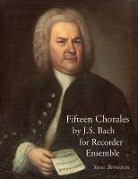 Fifteen Chorales by JS Bach for...