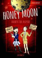 Honey Moon Honey for Mayor