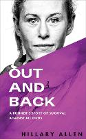 Out and Back: A Runner's Story of...