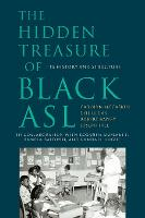 The Hidden Treasure of Black ASL - ...