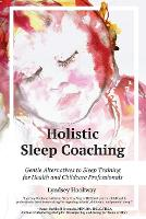 Holistic Sleep Coaching - Gentle...