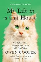 My Life in a Cat House: True Tales of...