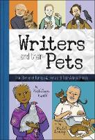 Writers and Their Pets: True Stories...
