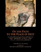 On the Path to the Place of Rest:...