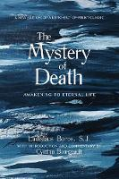 The Mystery of Death: Awakening to...