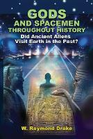Gods and Spacemen Throughout History:...