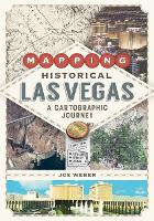 Mapping Historical Las Vegas: A...