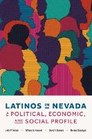 Latinos in Nevada: A Political,...