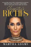 Cleopatra's Riches: How to Earn, Grow...