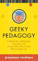 Geeky Pedagogy: A Guide for...