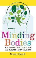 Minding Bodies: How Physical Space,...
