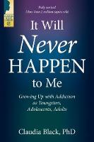 It Will Never Happen to Me: Growing ...