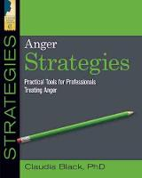 Anger Strategies: Practical Tools for...