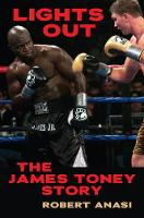 Lights Out: The James Toney Story