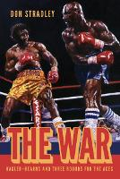 The War: Hagler-Hearns and Three...