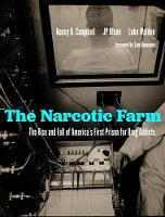 The Narcotic Farm: The Rise and Fall...