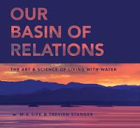 Our Basin of Relations: The Art &...