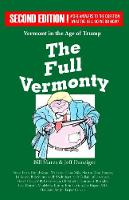 The Full Vermonty: Vermont in the Age...