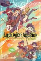 Little Witch Academia, Vol. 3 (manga)
