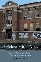 A School with a View: Teachers' Work,...
