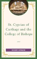 St. Cyprian of Carthage and the...
