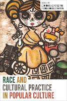 Race and Cultural Practice in Popular...
