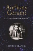 Anthony Cerami: A Life in...