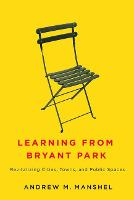 Learning from Bryant Park:...
