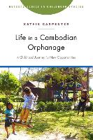 Life in a Cambodian Orphanage: A...