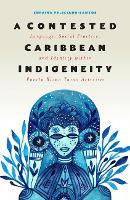A Contested Caribbean Indigeneity:...