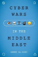 Cyber Wars in the Middle East