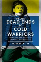 From Dead Ends to Cold Warriors:...
