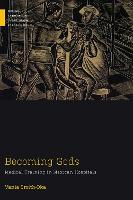 Becoming Gods: Medical Training in...