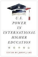 U.S. Power in International Higher...