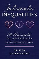 Intimate Inequalities: Millennials'...