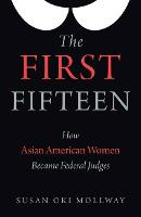 The First Fifteen: How Asian American...