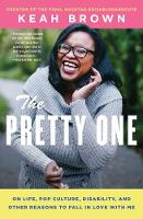 The Pretty One: On Life, Pop Culture,...